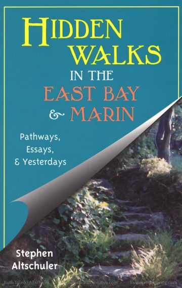 Hidden Walks in the East Bay and Marin